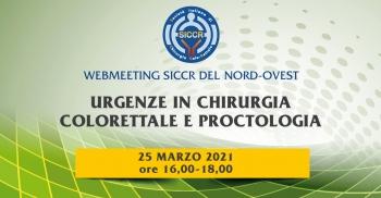 """Web-Meeting Siccr del Nord-Ovest """"Urgenze in Chirurgia Colorettale e Proctologia"""""""